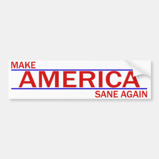 Make America Sane Again Bumper Sticker