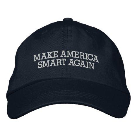 Make America Smart Again Anti Donald Trump Embroidered Baseball Cap