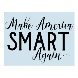 Make America Smart Again Anti-Trump Resistance Postcard