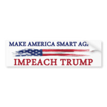 Make America Smart Again Impeach Trump Bumper Sticker