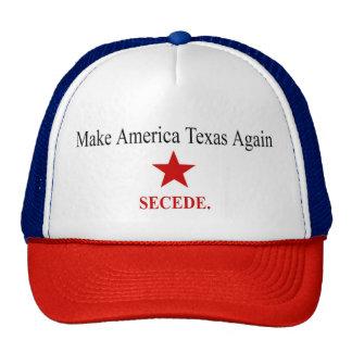 Make America Texas Again - Secede - Hat