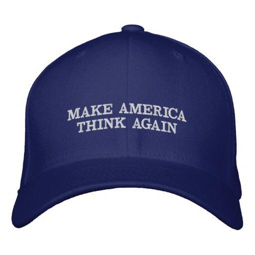 064789e342a Make America Think Again Embroidered Baseball Cap