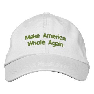 Make America Whole Again Adjustable Hat