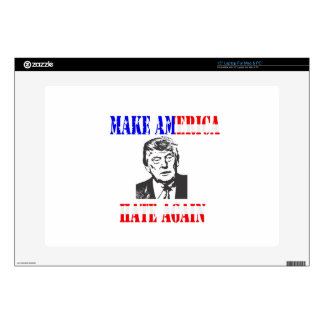 """Make American Hate Again Anti Trump Decals For 15"""" Laptops"""