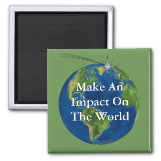 Make and Impact Magnet