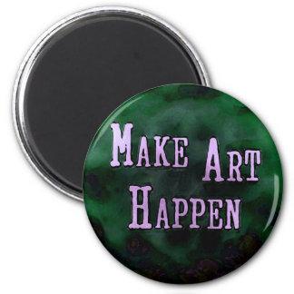 Make Art Happen 2 Inch Round Magnet