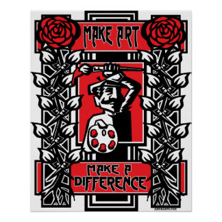Make Art , Make  A Difference Poster