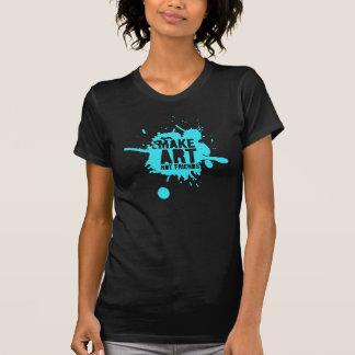 Make Art Not Friends T-Shirt
