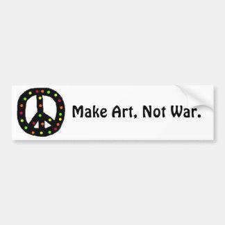Make Art, Not War. Car Bumper Sticker