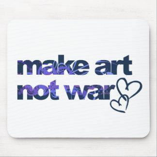 Make Art, Not War Mouse Pads
