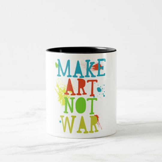 make art not war mug