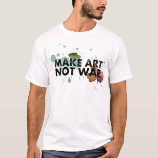 make art, not war! T-Shirt