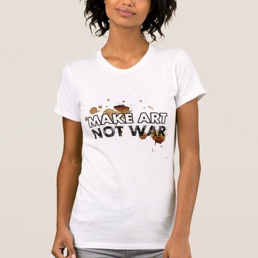 MAKE ART NOT WAR, tshirt for women and man