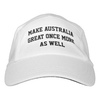 MAKE AUSTRALIA GREAT ONCE MORE AS WELL HAT