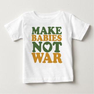 Make Babies Not War Baby T-Shirt