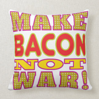 Make Bacon Throw Pillow