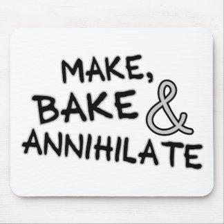 Make Bake Annihilate Mouse Pad