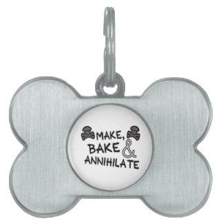 Make Bake & Annihilate Pet ID Tag