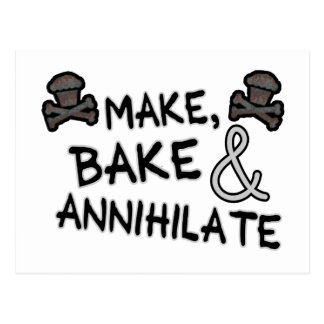 Make Bake & Annihilate Postcard