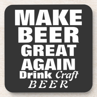 Make Beer Great Again Beverage Coaster