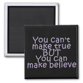 Make Believe 2 Inch Square Magnet