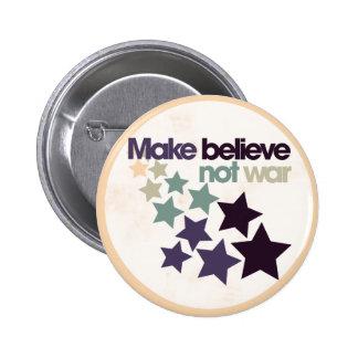Make believe not war pinback button