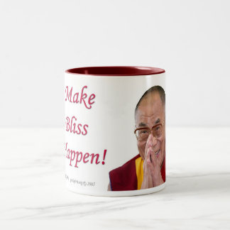 Make Bliss Happen! - Dalai Lama Two-Tone Coffee Mug