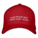 MAKE BRAND NEW WRITE MUSIC AGAIN EMBROIDERED BASEBALL HAT