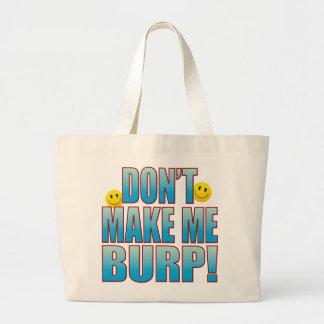 Make Burp Life B Large Tote Bag