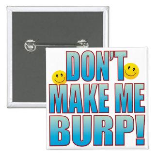 Make Burp Life B Pinback Button
