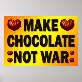 MAKE CHOCOLATE NOT WAR POSTER