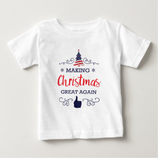 Make Christmas Great Again Baby T-Shirt