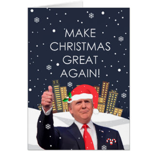 Make Christmas Great Again Holiday Card