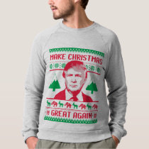 Make Christmas Great Again Sweatshirt