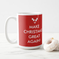 Make Christmas Great Again Trump Holiday Mug