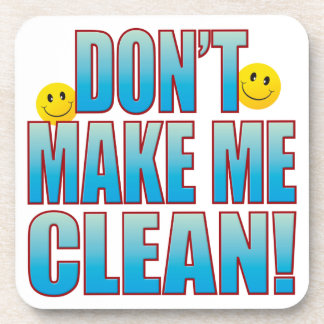 Make Clean Life B Coaster