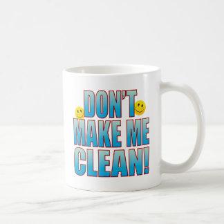 Make Clean Life B Coffee Mug