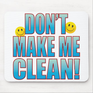 Make Clean Life B Mouse Pad