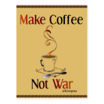 Make Coffee, Not War Post Cards