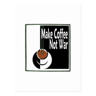 Make Coffee Not War Postcard