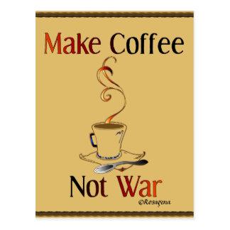 Make Coffee, Not War Postcard