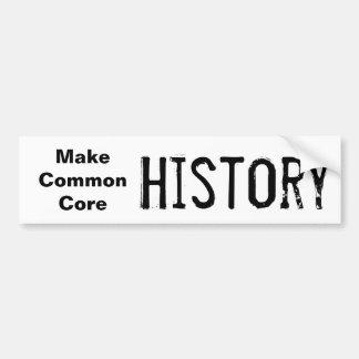 Make Common Core History Car Bumper Sticker