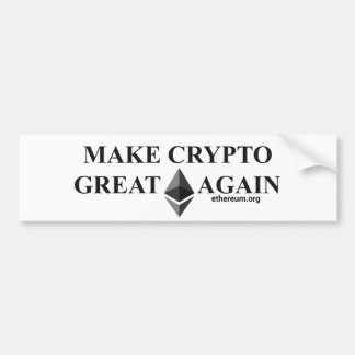Make Crypto Great Again Ether Bumper Sticker
