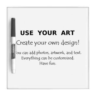 Make custom dry erase board with your art or photo