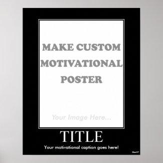 Motivational Poster on Make Custom Motivational Poster  Portrait  By Benesol