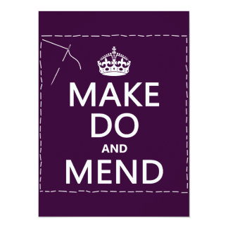 """Make Do and Mend (all colors) 5.5"""" X 7.5"""" Invitation Card"""