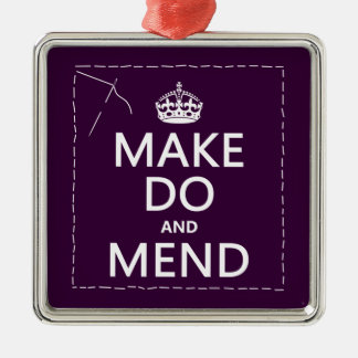 Make Do and Mend (all colors) Metal Ornament