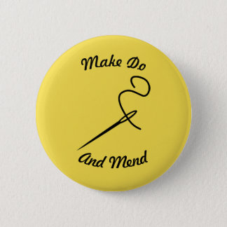Make Do And Mend Badge Button