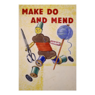Make Do And Mend poster, 1939-1945 Poster