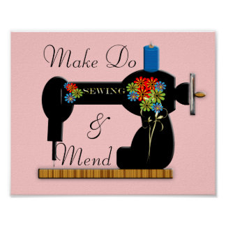 Make Do and Mend Vintage Sewing Machine Picture Poster